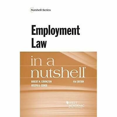 Employment Law in a Nutshell - Nutshell Series (Paperba - Paperback NEW Covingto
