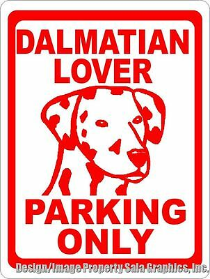 Dalmatian Lover Parking Only Sign. Size Options. Gift Lovers Dalmatians. Dog