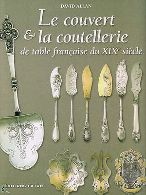 French Silver Cutlery of the 19th century book in French