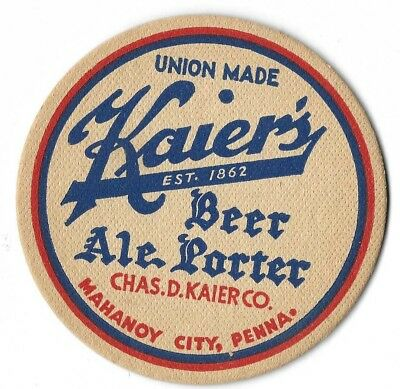 """VINTAGE 4"""" BEER COASTER KAIER'S BEER ALE PORTER MAHANOY CITY PA..CIRCA 1940's"""