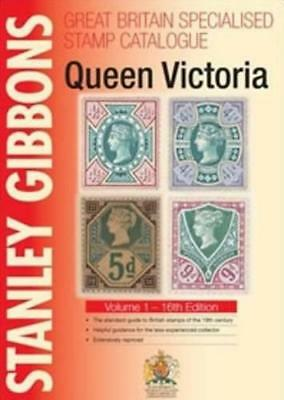 Stanley Gibbons Great Britain Specialised Catalogues: Queen Victoria: Volume 1 b