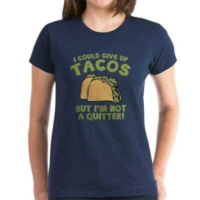 8ccceaeab CafePress I Could Give Up Tacos Women's Dark T Shirt Womens T-Shirt  (1582977949
