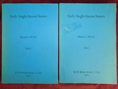 EARLY ANGLO-SAXON SUSSEX by WELCH/ANCIENT ENGLAND/2 BIG BOOKS/RARE 1983