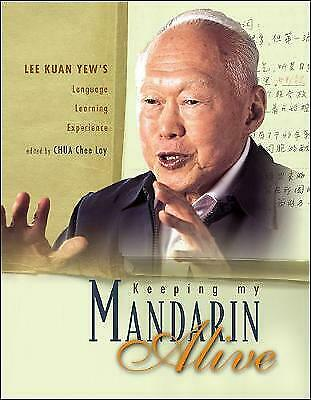 Keeping My Mandarin Alive: Lee Kuan Yew's Language Learning Experience (With Res