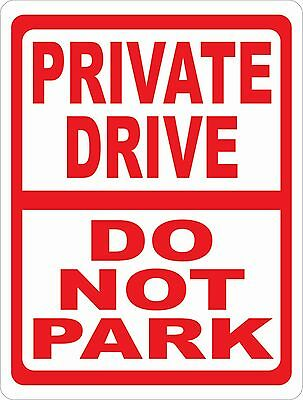 PRIVATE DRIVEWAY DO NOT BLOCK NO PARKING METAL SIGN TIN WALL GATE PLAQUE 286