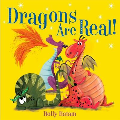 Dragons are Real! by Holly Hatam Board Books Book Free Shipping!