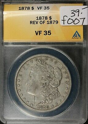 1878 Morgan Silver Dollar.  Reverse of 1879.  In ANACS Holder.  VF 35.   f007