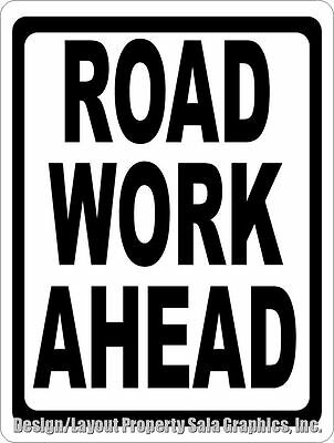 Road Work Ahead Sign. Size Options. Street Construction Dangerous Roadway Area