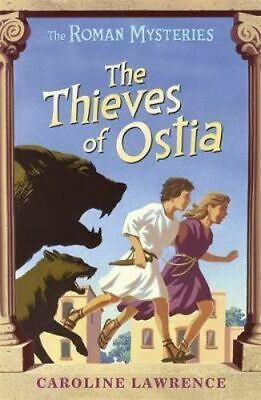 NEW The Roman Mysteries: The Thieves of Ostia By Caroline Lawrence Paperback