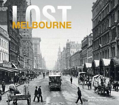 NEW Lost Melbourne By Heather Chapman Hardcover Free Shipping