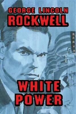 NEW White Power By George Lincoln Rockwell Paperback Free Shipping