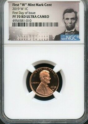 """2019 W First """"W"""" Mint Mark Cent First Day Of Issue NGC PF70 RD U.C. Portrait"""