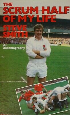 Green, Geoff,Smith, Steve, The Scrum Half of My Life, Hardcover, Very Good Book