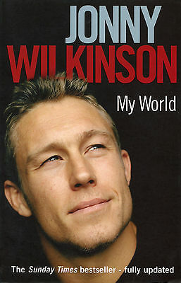 Jonny Wilkinson - My World - England Rugby Union Fly-half biography book Toulon