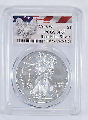 SP69 Burnished 2013-W American Silver Eagle - Graded PCGS *912