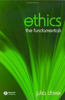 Ethics: The Fundamentals (Fundamentals of Philosophy), Very Good Condition Book,