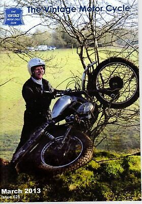 The Vintage Motor Cycle Magazine 444803  Issue 625 March 2013