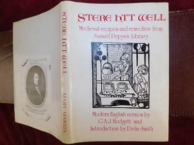 STERE HTT WELL: MEDIEVAL RECIPES from PEPYS' LIBRARY/ENGLAND COOKING/SCARCE 1972