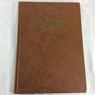 He Walked The Americas By L. Taylor Hansen Mormon LDS Historical Evidence anti