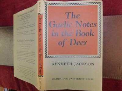 KENNETH JACKSON: GAELIC NOTES In BOOK of DEER/MEDIEVAL SCOTLAND/SCARCE 1972