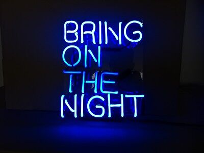 "TN035 ""BRING ON THE NIGHT"" words store club home decor neon light sign 11""X9''"