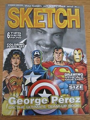 Sketch #10-Comics Art Magazine-Superman-George Pérez-Wonder Woman-Iron Man