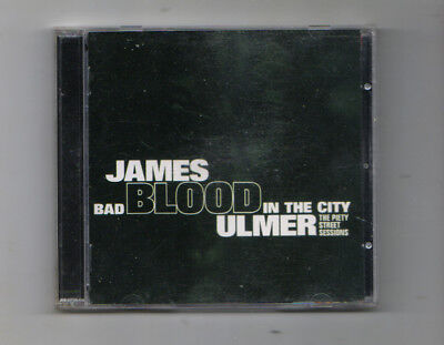 JAMES BLOOD ULMER Bad Blood In The City: the piety street sessions CD