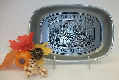 Wilton Columbia PA - Give Us This Day Our Daily Bread - Pewter Serving Tray