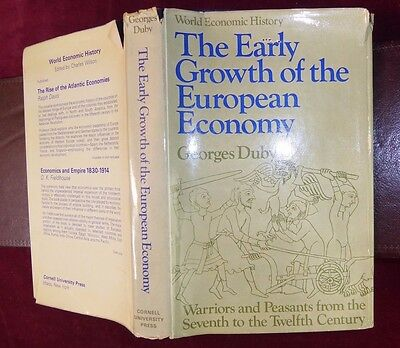 EARLY GROWTH of EUROPEAN ECONOMY: WARRIORS & PEASANTS from 7th to 12th c/1974