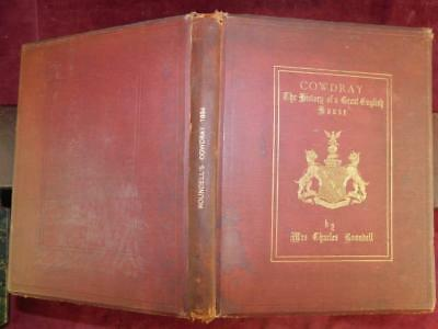 COWDRAY: HISTORY of GREAT ENGLISH HOUSE by ROUNDELL/TUDOR/ENGLAND/BIG/RARE 1884
