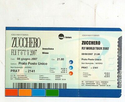ticket  concerto ZUCCHERO  FLY WORLD TOUR  2007   MILANO  ARENA CIVICA 8-6-2007