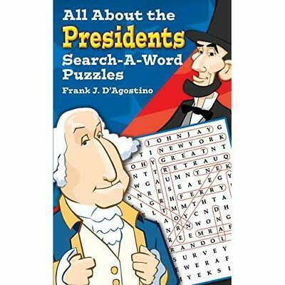 All about Presidents Search-a-Word Puzzles - Paperback NEW Frank J. D'Agos 2003-