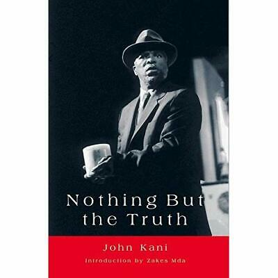 Nothing But the Truth - Paperback NEW Kani, John 2003-03-30