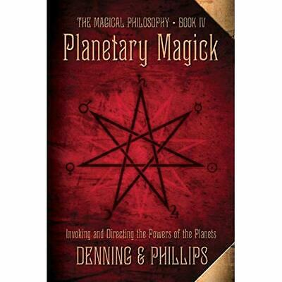 Planetary Magick: Invoking and Directing the Powers of  - Paperback NEW Denning,