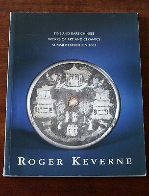 Roger Keverne Ltd, Summer 2002, Fine & Rare Chinese Works of Art & Ceramics