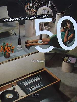 LIVRE/BOOK : Les Décorateurs des années 50 (French Decorators of the 50s,1950s