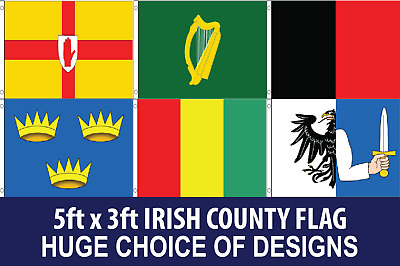 IRISH COUNTY Flag BANNER 5FT X 3FT CHOOSE YOUR DESIGN. FREE UK Delivery!