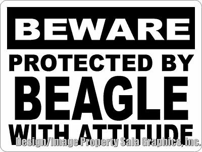 Beware Protected by Beagle w/Attitude Sign. Size Options. Dog Beagles Gift