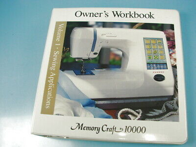 Janome Memory Craft 10000 Vol. 1 Sewing Applications Owner's Workbook Binder