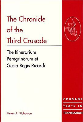 "(Good)-The Chronicle of the Third Crusade: A Translation of the ""Itinerarium Per"
