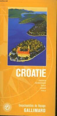 CROATIE. COLLECTION : ENCYCLOPEDIES DU VOYAGE. COLLECTIF. Occasion Livre