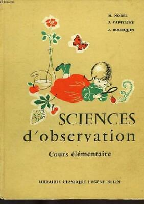 SCIENCES D'OBSERVATION  COURS ELEMENTAIRE 1re ET 2e ANNEE  CLASSES DE 10e ET 9e