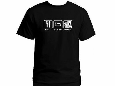 bdf81f56 Eat sleep poker funny gambling black graphic 100% cotton new t-shirt US XXL