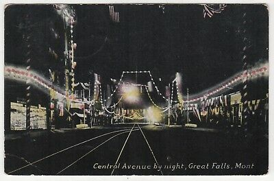 1910 GREAT FALLS MONTANA PC Postcard CENTRAL AVENUE BY NIGHT Chinook MORRIS MT