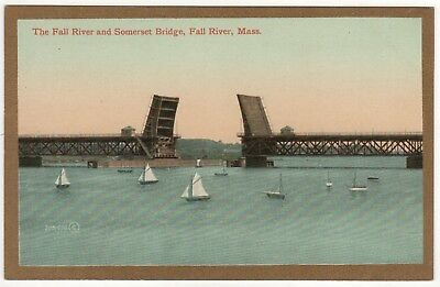 FALL RIVER MASSACHUSETTS PC Postcard SOMERSET BRIDGE Boats TAUNTON RIVER Sailing