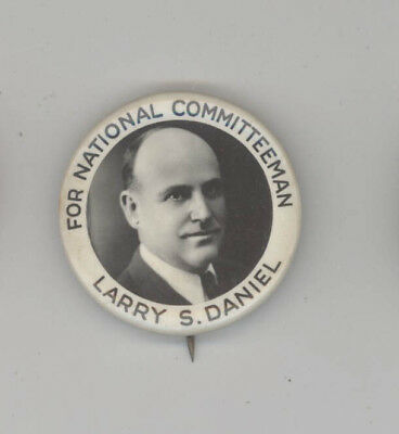 LARRY DANIEL National Committee POLITICAL Pin BUTTON Pinback BADGE Antique