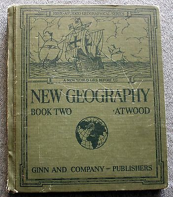 1929 NEW GEOGRAPHY BOOK TWO Wallace Atwood MAPS Illustrated MAP Frye Geographic
