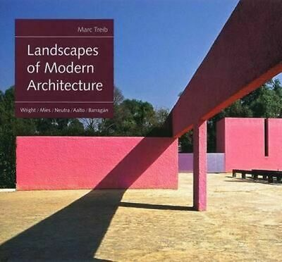 NEW Landscapes of Modern Architecture By Marc Treib Hardcover Free Shipping
