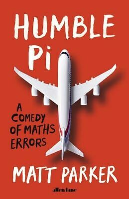 NEW Humble Pi By Matt Parker Paperback Free Shipping