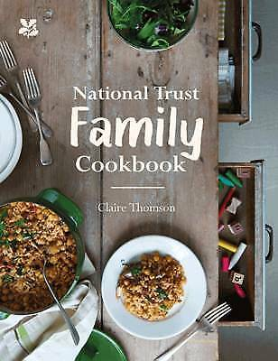 National Trust Family Cookbook (National Trust Food) by Claire Thomson, NEW Book